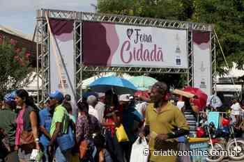 Feira Cidadã chega a Bom Jesus da Lapa e deve atender 15 mil pessoas da região - Criativa On Line