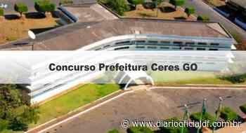 Concurso Prefeitura Ceres GO: Saiu Edital com 168 Vagas - DIARIO OFICIAL DF - DODF CONCURSOS