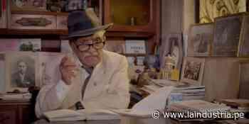 Leoncio Bueno: proyectan documental sobre el centenario del poeta nacido en Chocope - La Industria.pe