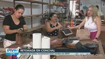 Após crise, fábricas de bolsas de Conchal retomam a produção e aumentam vendas com inovação - G1