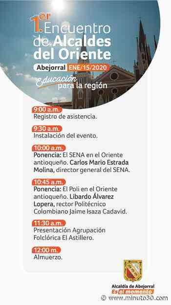 Abejorral acogerá el primer encuentro de Alcaldes del oriente antioqueño - Minuto30.com