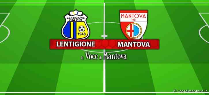 Calcio Serie D - Il Mantova si fa rimontare due volte: col Lentigione finisce 2-2 | Voce Di Mantova - La Voce di Mantova