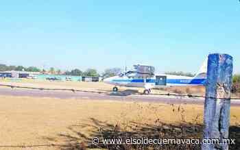 Labora normal aeródromo de San José Vista Hermosa - El Sol de Cuernavaca