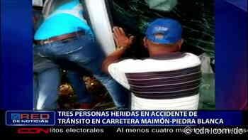 Tres personas heridas en accidente de tránsito en carretera Maimón- Piedra Blanca - CDN