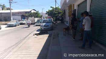 Balaceados en centro de Puerto Escondido - El Imparcial de Oaxaca