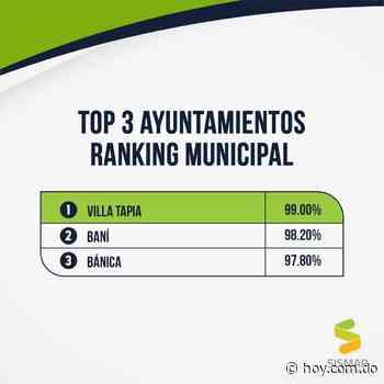 Ayuntamientos de Villa Tapia, Baní y Bánica encabezan el ranking del SISMAP Municipal - Hoy Digital (República Dominicana)
