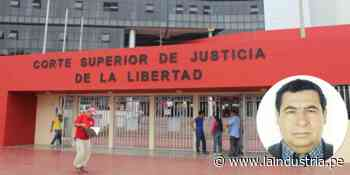 Trujillo: Exjuez de Paiján estará 8 años en prisión por acoso sexual - La Industria.pe