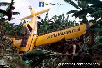Avioneta de fumigación se accidenta en una finca de Carepa - Noticias Caracol