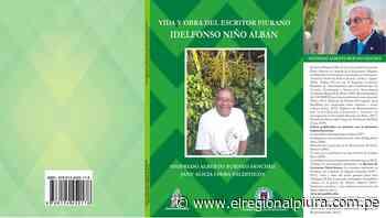 Presentarán libro sobre vida y obra del escritor Idelfonso Niño Albán - El Regional