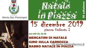 """Monte San Pietrangeli: domenica 15 dicembre la terza edizione di """"Natale in piazza"""". - Vivere Fermo"""