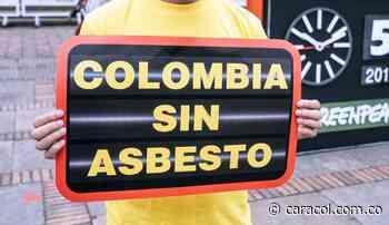 Prohíben el uso del asbesto en obras públicas de Tibasosa, Boyacá - Caracol Radio