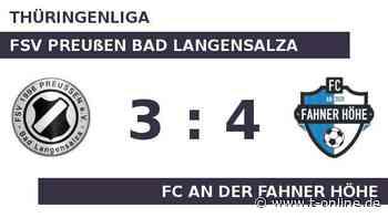 FSV Preußen Bad Langensalza gegen FC An der Fahner Höhe: Fahner Höhe wacht erst nach dem Rückstand a - t-online.de