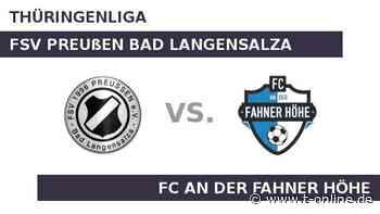 FSV Preußen Bad Langensalza gegen FC An der Fahner Höhe: Fahner Höhe noch ohne Niederlage - t-online.de