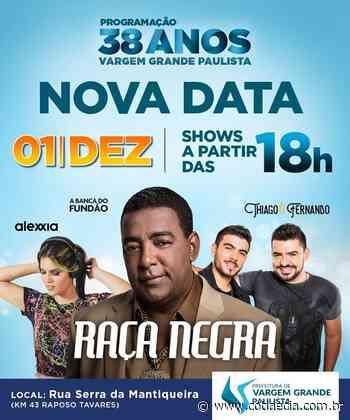 Shows da comemoração do aniversário de Vargem Grande Paulista são remarcados para dia 01/12 - Cotia e Cia