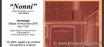 """""""Nonni"""", le foto di un'epoca a San Donato Milanese - The Way Magazine"""