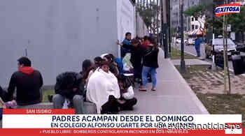 San Isidro: Padres acampan desde el domingo en el colegio Alfonso Ugarte por una vacante - exitosanoticias