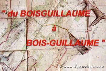 Du Boisguillaume au Bois-Guillaume (Seine-Maritime) - La Revue française de Généalogie
