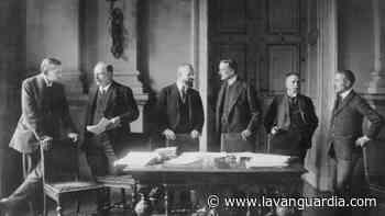 Tratado de Versalles, el fin de la Primera Guerra y el principio de la Segunda - La Vanguardia