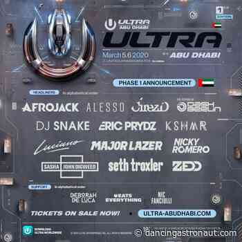 Ultra announces Abu Dhabi debut with ZEDD, DJ Snake, Major Lazer, and more - Dancing Astronaut