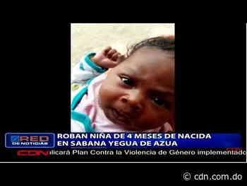 Roban niña de 4 meses de nacida en Sabana Yegua de Azua - CDN