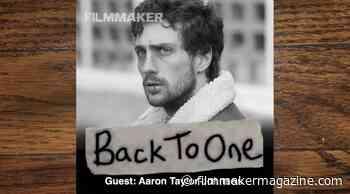 Back To One Episode 87: Aaron Taylor-Johnson - Filmmaker Magazine
