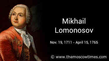 On This Day in 1711 Mikhail Lomonosov Was Born - The Moscow Times