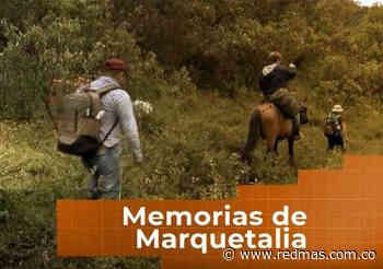 Especial | Memorias de Marquetalia, viaje a la cuna de las Farc Paz - RED+ Noticias