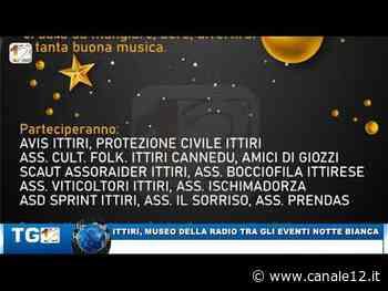 ITTIRI, MUSEO DELLA RADIO TRA GLI EVENTI NOTTE BIANCA - Canale 12