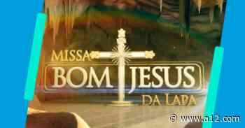 MISSA DE BOM JESUS DA LAPA - Portal a12