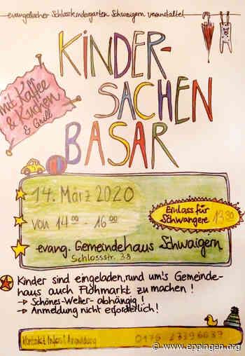 ▷ Kinder-Sachen-Basar in Schwaigern   EPPINGEN.org - Eppingen.org