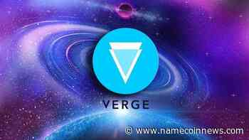 Verge (XVG) Escalated by More Than 15% Since Yesterday - NameCoinNews