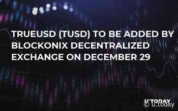 TrueUSD (TUSD) to Be Added by Blockonix Decentralized Exchange on December 29 - U.Today