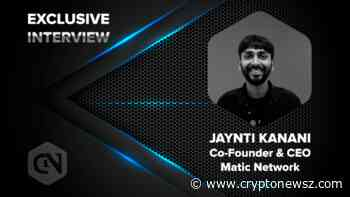 Exclusive Interview With Jaynti Kanani, Co-founder and CEO of Matic Network - CryptoNewsZ