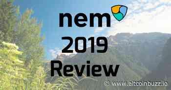 New Economy Movement, NEM (XEM): 2019 Review - Altcoin Projects - Altcoin Buzz