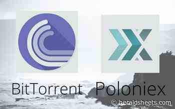 BitTorrent (BTT) and WINk (WIN) to be Listed on Poloniex Exchange - Herald Sheets