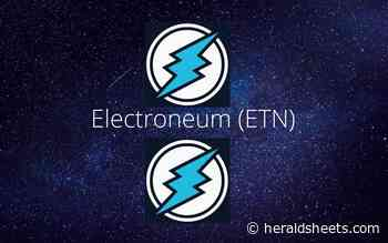 Electroneum (ETN) Announces the Final Launch of AnyTask Platform - Herald Sheets