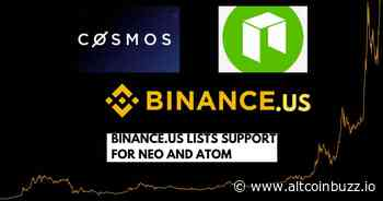 Binance.US Lists NEO (NEO) and Cosmos (ATOM) - Product Release & Updates - Altcoin Buzz