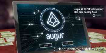 Augur V2 REP Cryptocurrency Use Case Coming Soon Bet on Cryptocurrency Prices - The Cryptocurrency Analytics