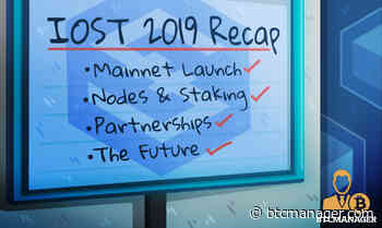 IOST 2019 Recap – Mainnet Launch, Nodes, Staking, Partnerships, and More - BTCMANAGER