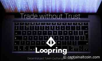 Loopring (LRC) - a coin with a lot of potential but also a lot of competition - CaptainAltcoin