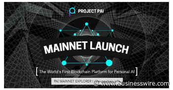 Project PAI Launches Mainnet for World's First Blockchain-Based Network for Personal AI - Business Wire