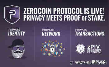 PR: Pivx Brings Absolute Privacy to Proof of Stake Cryptocurrencies with Zerocoin Protocol Implementation - Bitcoin News