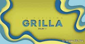 Purísima… Grilla: Inguesú - LJA Aguascalientes - La Jornada Aguascalientes