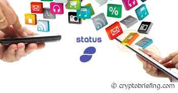 What Is Status Token? Introduction To SNT | Cryptocurrency News - Crypto Briefing