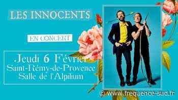 Les Innocents - 06/02/2020 - Saint-Remy-De-Provence - Frequence-Sud.fr