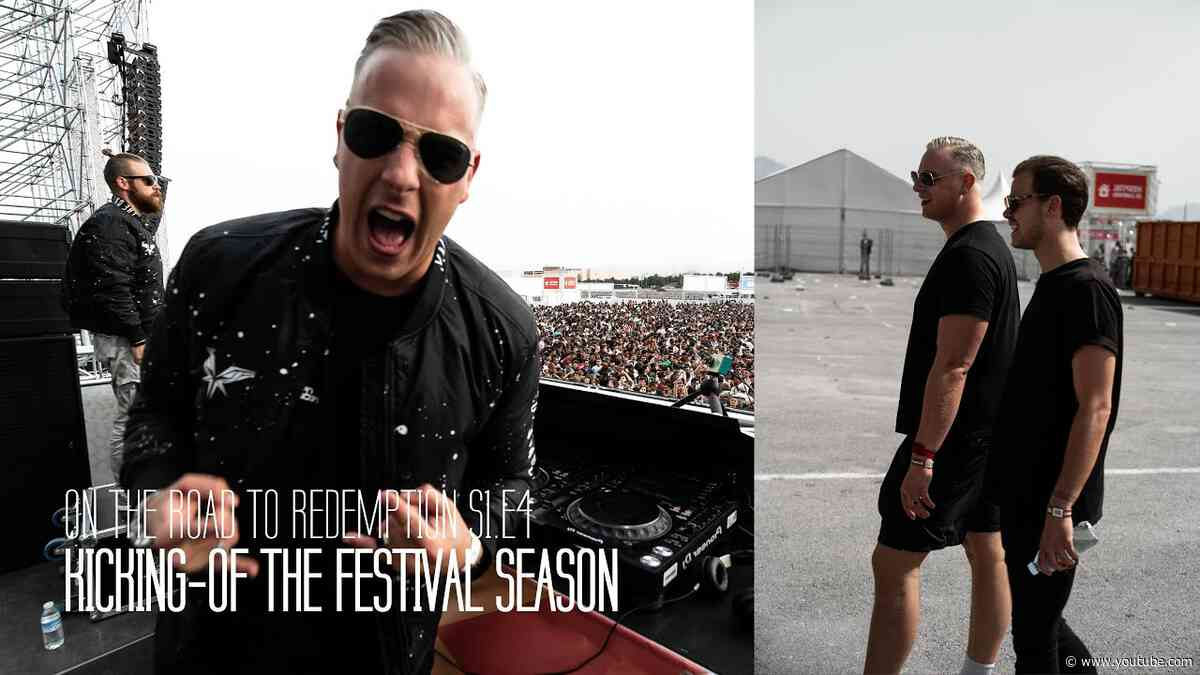KICKING-OFF THE FESTIVAL SEASON | On The Road to Redemption S1.E4