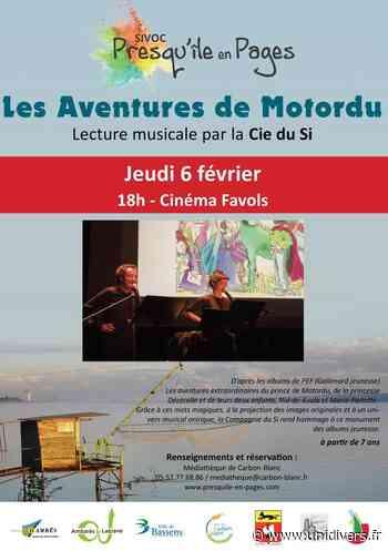 Les aventures de Motordu Cinéma Favols 6 février 2020 - Unidivers