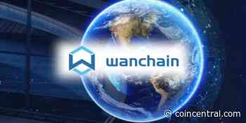 What Is Wanchain (WAN)? | An All-Encompassing Guide - CoinCentral