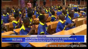 More schools in Ikpoba-Okha benefit from distribution of desks and chairs - Independent Television and Radio