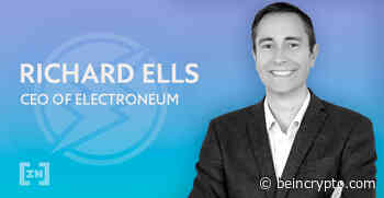 Electroneum CEO: How to get ETN Into The Hands of Users - BeInCrypto